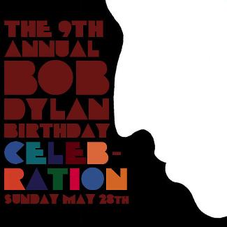 Bob Dylan Birthday Celebration